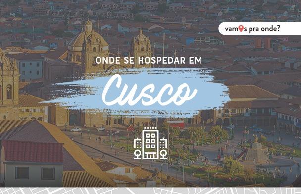 Onde ficar em Cusco