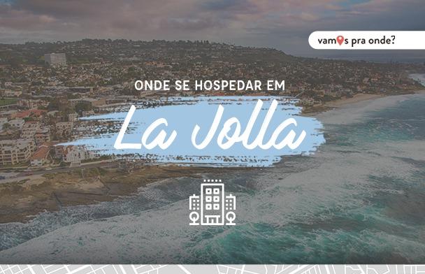 Onde ficar em La Jolla